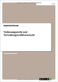 Verfassungsrecht und Verwaltungsverfahrensrecht by Siegfried Schwab (2014-08-05)