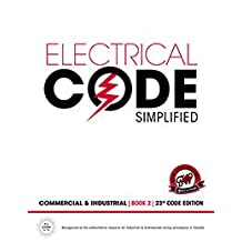 Electrical Code Simplified: Commercial & Industrial Wiring