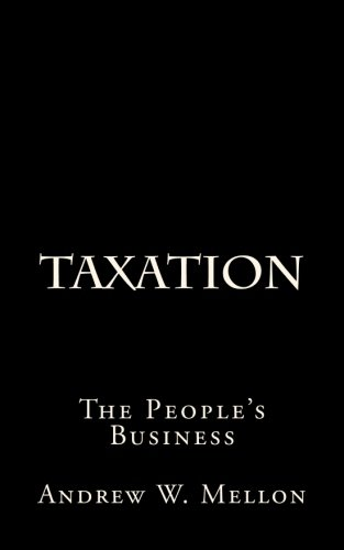 Taxation: The People's Business