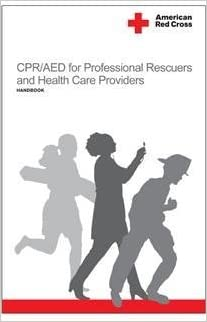 American Red Cross CPR/AED for Professional Rescuers and Health Care Providers Handbook