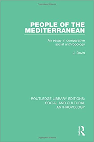 com people of the mediterranean an essay in comparative  people of the mediterranean an essay in comparative social anthropology routledge library editions social and cultural anthropology volume 5 1st