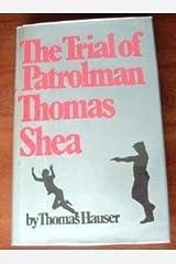 Trial of Patrolman Thomas Shea Hardcover