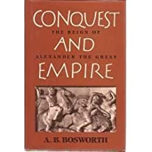 Amazon a b bosworth books biography blog audiobooks kindle conquest and empire the reign of alexander the great by a b bosworth 1989 01 27 fandeluxe Image collections