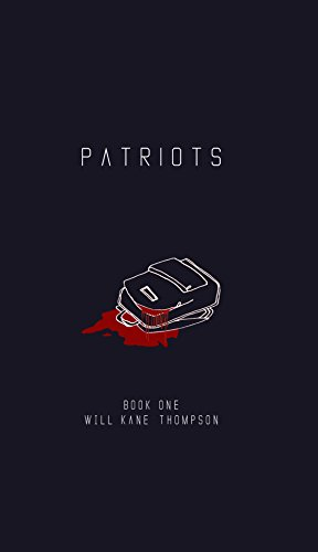Patriots: Book One