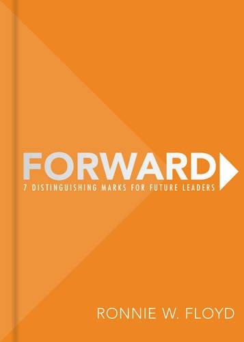 Read Online Forward: 7 Distinguishing Marks for Future Leaders pdf epub