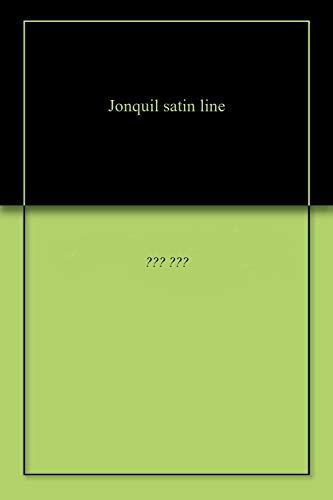Jonquil satin line