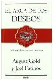 El Arca De Los Deseos: Augusto Gold, Joel Fotinos: Amazon.com ...