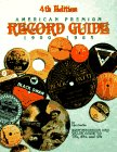 American Premium Record Guide 78'S, 45's and