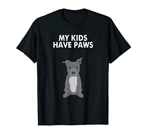 My Kids Have Paws Cute and Funny PitBull Dog Tee - T-shirt Dog Tee