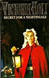 Secret for a Nightingale by Victoria Holt front cover