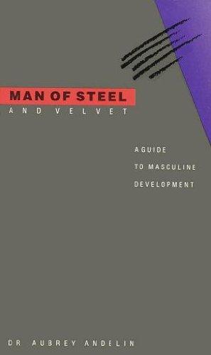 Man of Steel and Velvet (Buy Man Of Steel)