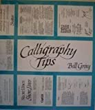 Calligraphy Tips, Gray, Bill, 0830655018