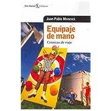 Equipaje de mano/ Hand Bag (Spanish Edition): Juan Pablo Meneses: 9789507314759: Amazon.com: Books