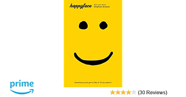 amazon com happyface 9780316040990 stephen emond books