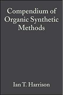 compendium of organic synthetic methods volume 4 wade leroy g
