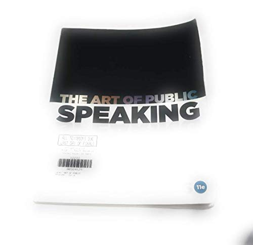 The Art of Public Speaking, 11th Edition by Stephen Lucas 11th edition (Textbook ONLY, Paperback ) by Stephen Lucas (Paperback).pdf