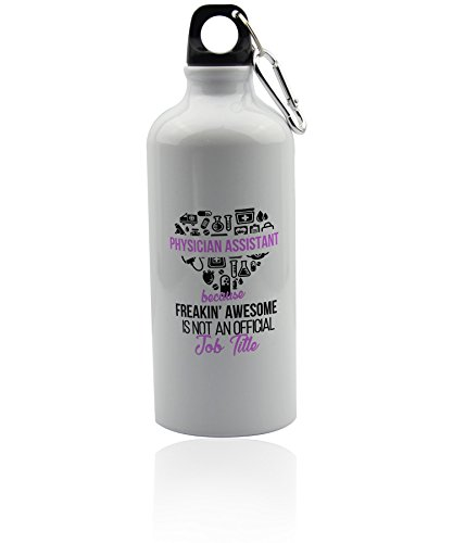 Wonderful mugs Physician assistant water bottle gifts. White with cap for the car, the office or for travel 20 oz. Graduation gift ideas. (Physician Coffee Mug Assistant)