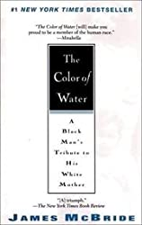 The Color of Water, A Black Man's Tribute to His W