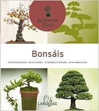 Bonsais / Bonsai (Jardineria Facil/ Easy Gardening)