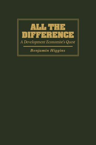 All the Difference: A Development Economist's Quest