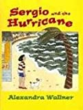 Sergio and the Hurricane, Alexandra Wallner, 080507984X
