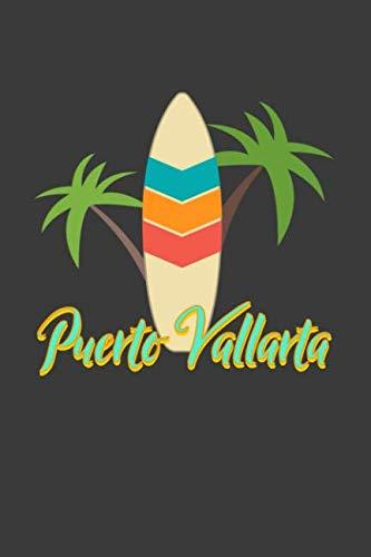 (Puerto Vallarta: Beach Lined Journal)