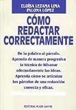 Como Redactar Correctamente, Eloisa L. Lima and Paloma Tamargo, 1563280493