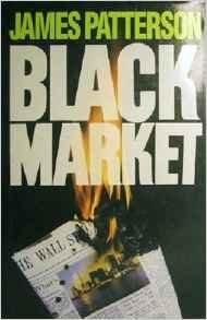 Autographs Patterson (By James Patterson Black Market [Hardcover])