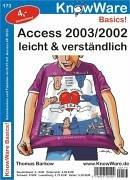 Access 2003/2002 leicht und verständlich Broschüre – 1. Januar 2008 Thomas Barkow Quadratur-Verlag UG 8791364604 Anwendungs-Software