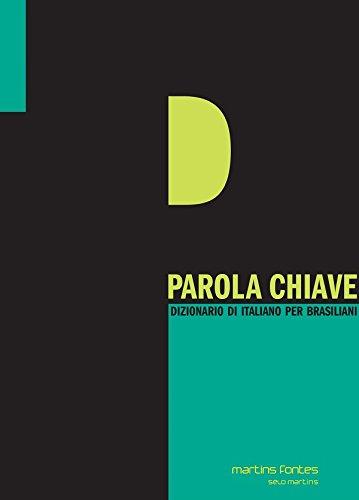 Parola Chiave. Dizionario Di Italiano Per Brasiliani