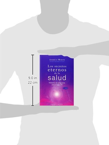 Los secretos eternos de la salud: medicina de vanguardia para el ...