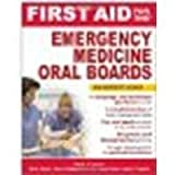 First Aid for the Emergency Medicine Oral Boards by Howes, David, Gupta, Rohit, Waples-Trefil, Flora, Pillow, Ty [McGraw-Hill Professional, 2010] (Paperback) [Paperback]