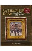 Download Bathhouse Row: We Bathe the World PDF