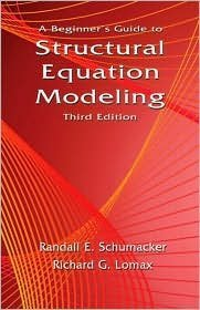 Read Online Paperback:A Beginner's Guide to Structural Equation Modeling 3th (third) edition Text Only pdf