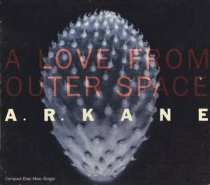 Love From Outer Space / Sugar Wings by Ar Kane (1992-03-12)