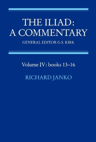 The Iliad: A Commentary: Volume 4, Books 13-16 by Brand: Cambridge University Press