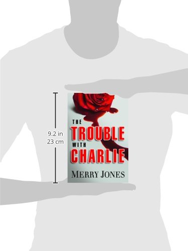 The Trouble With Charlie (The Elle Harrison Series)