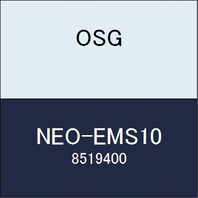 OSG エンドミル NEO-EMS10 商品番号 8519400