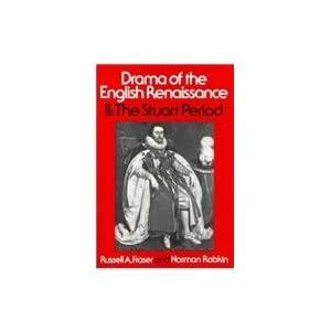 002: Drama of the English Renaissance: Volume 2, The Stuart Period