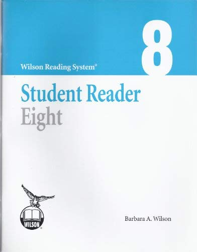 - Student Reader Eight (8) Wilson Reading System - Third Edition