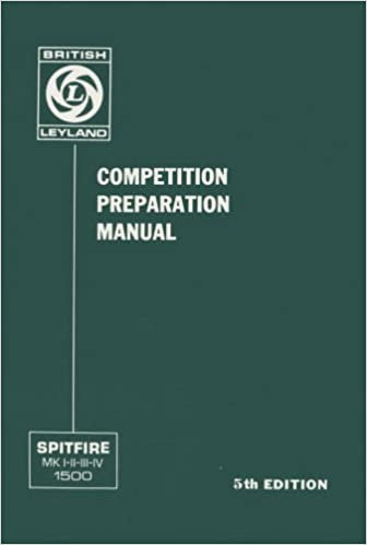 Triumph Spitfire Mark 1 2 3 4 1500 Competition Preparation Manual