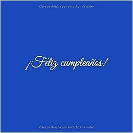 Amazon.com: Feliz cumpleaños: Libro De Visitas Feliz ...