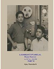 LAXMIKANT-PYARELAL Music Forever: PART II: An 'LP' Era :: 1963-1998