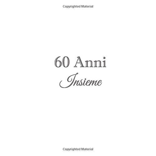 60 Anni Insieme Libro Degli Ospiti 60 Anni Insieme Anniversario