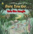 Dare You Go... Into the Jungle, Sarah Hewetson, 0307145522
