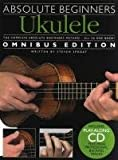 Absolute Beginners Ukulele Omnibus Edition (Books 1 And 2) Book + Cd