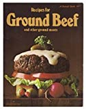 Recipes for Ground Beef (Sunset Cook Books)
