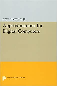 Approximations for Digital Computers (Princeton Legacy Library)