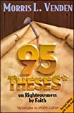 95 Theses on Righteousness by Faith: Apologies to
