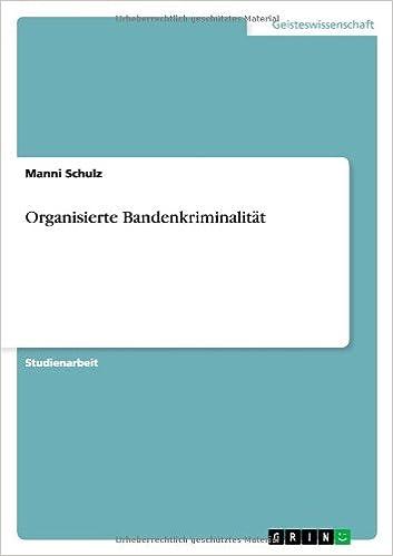 Organisierte Bandenkriminalität (German Edition)
